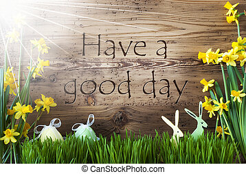 Sunny Easter Decoration, Gras, Text Have A Good Day - Wooden...