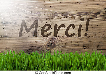 Sunny Wooden Background, Gras, Merci Means Thank You -...