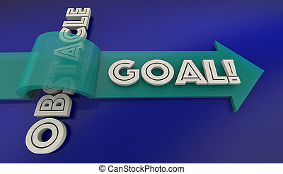 Overcome Obstacle Reach Goal Arrow Over Word 3d Illustration