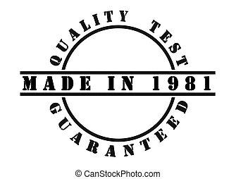 Made in 1981 - Written in black ink