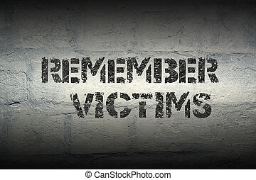remember victims GR - remember victims stencil print on the...