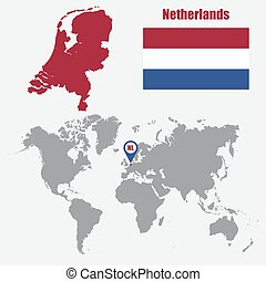Netherlands map on a world map with flag and map pointer. Vector illustration