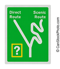 Photo realistic sign - direct route or scenic route Isolated...