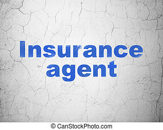 Insurance concept: Insurance Agent on wall background -...