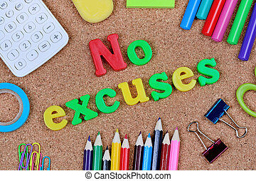No excuses words on cork background closeup