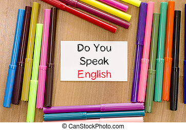 Do you speak english text concept - Felt-tip pen and note on...