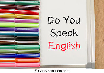 Do you speak english text concept - Felt-tip pen and...