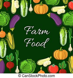 Organic farm vegetables vector poster - Farm food poster of...