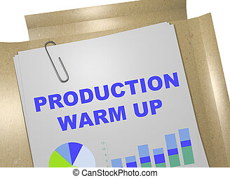 Production Warm Up concept - 3D illustration of 'PRODUCTION...