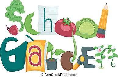 School Garden - Typography Illustration Featuring the Phrase...