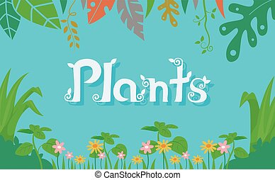 Plants - Typography Illustration Featuring the Word Plants...