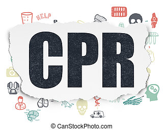 Medicine concept: CPR on Torn Paper background - Medicine...