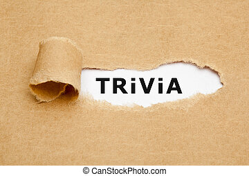 Trivia Ripped Paper Concept - The word Trivia appearing...