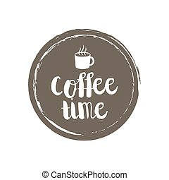 Coffe Menu Letters and Cup. Grunge circle background. Vector...