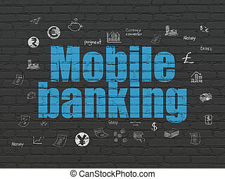 Banking concept: Mobile Banking on wall background - Banking...