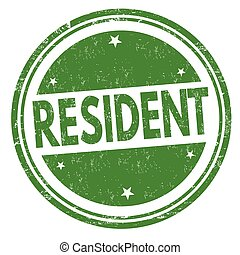 Resident sign or stamp - Resident grunge rubber stamp on...