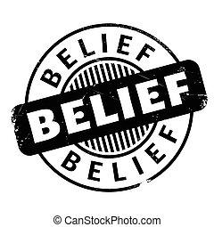 Belief rubber stamp. Grunge design with dust scratches....