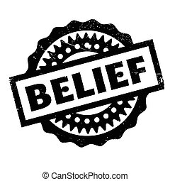 Belief rubber stamp. Grunge design with dust scratches....