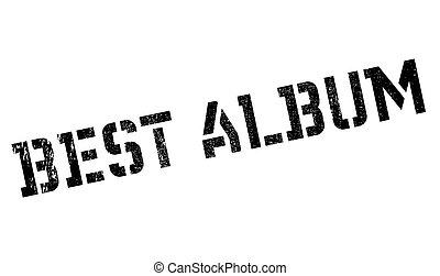 Best Album rubber stamp. Grunge design with dust scratches....