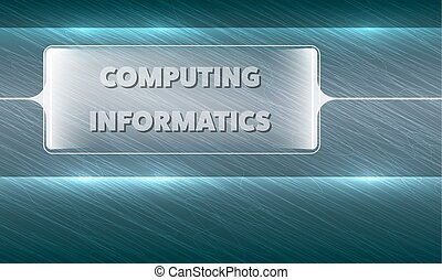Futuristic abstract background and the words computing,...