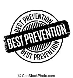 Best Prevention rubber stamp. Grunge design with dust...