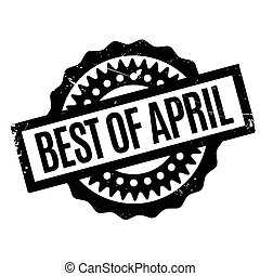 Best Of April rubber stamp. Grunge design with dust...