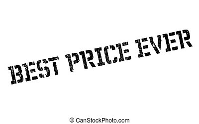 Best Price Ever rubber stamp. Grunge design with dust...
