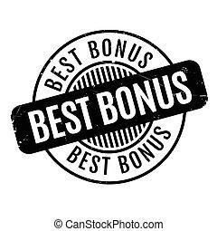 Best Bonus rubber stamp. Grunge design with dust scratches....