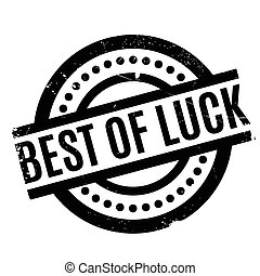 Best Of Luck rubber stamp. Grunge design with dust...