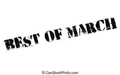 Best Of March rubber stamp. Grunge design with dust...