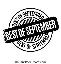 Best Of September rubber stamp. Grunge design with dust...