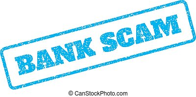 Bank Scam Rubber Stamp - Blue rubber seal stamp with Bank...