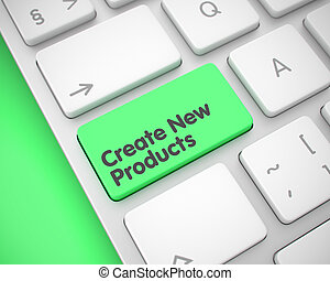 Create New Products - Text on Green Keyboard Keypad. 3D. -...
