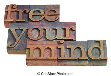 free your mind - relaxation or meditation concept - words in...