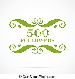 Vector 500 followers badge over white. Easy use and recolor...