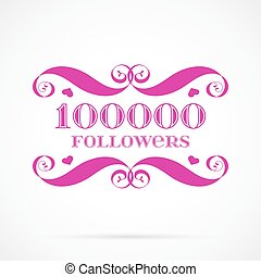 Vector 10000 followers badge over white. Easy use and...