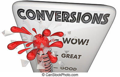 Conversions Sold Customers Closed Deals Thermometer 3d Illustration