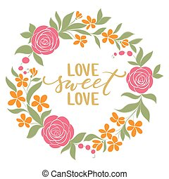 love sweet love - Hand drawn calligraphy and brush pen...