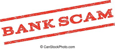 Bank Scam Watermark Stamp - Bank Scam watermark stamp. Text...