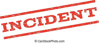 Incident Watermark Stamp - Incident watermark stamp. Text...