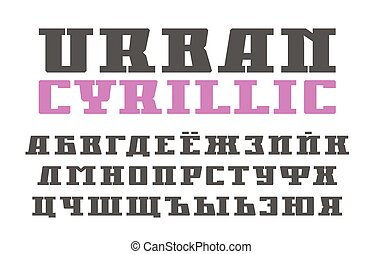 Cyrillic serif font in urban style. Extra bold face....