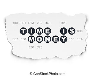 Time concept: Time is Money on Torn Paper background - Time...