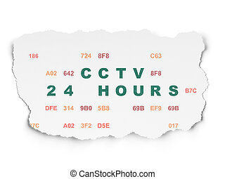 Privacy concept: CCTV 24 hours on Torn Paper background -...