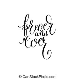 forever and ever black and white hand written lettering...