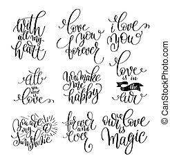 set of handwritten lettering positive quote about love to...