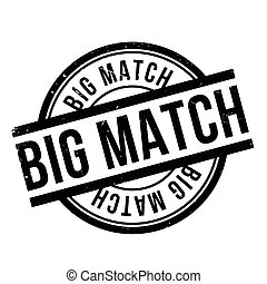 Big Match rubber stamp