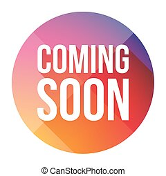 Coming Soon colorful button vector