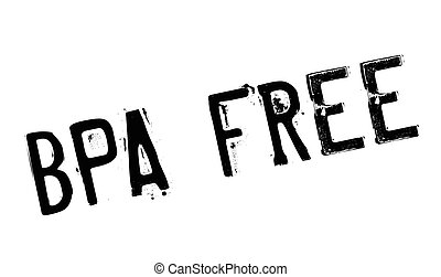 Bpa Free rubber stamp. Grunge design with dust scratches....