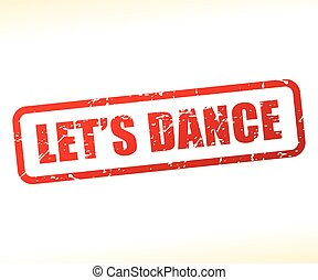 lets dance text stamp