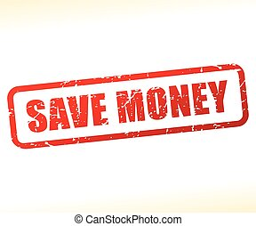 save money text stamp - Illustration of save money text...